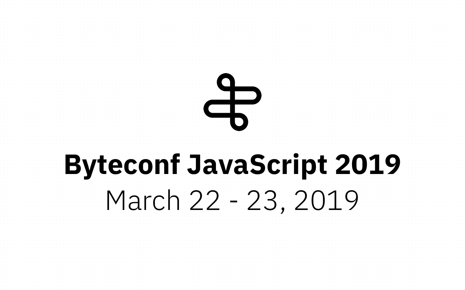 Announcing our speakers for Byteconf JavaScript 2019