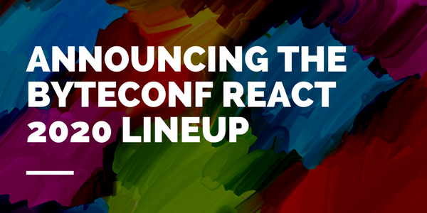 Announcing our full speaker lineup for our free, remote React conference